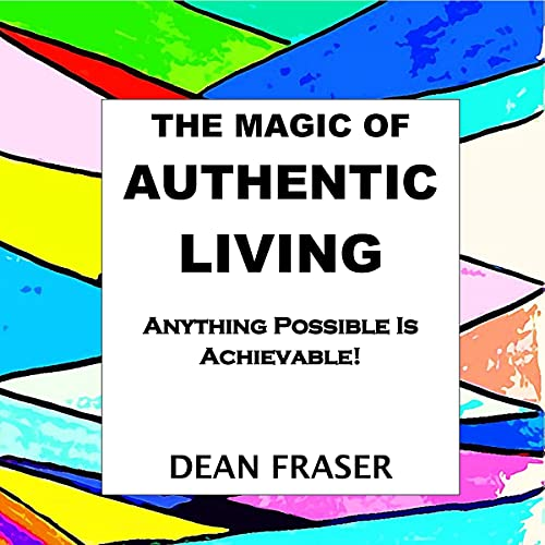The Magic of Authentic Living cover art