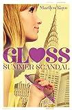 Gloss: Summer Scandal (English Edition)