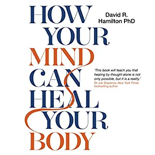 How Your Mind Can Heal Your Body cover art