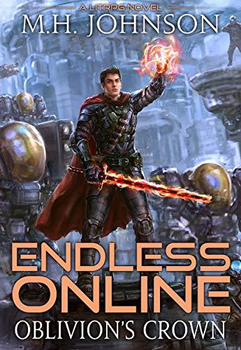 Endless Online: Oblivion's Crown: A LitRPG Adventure - Book 5 (English Edition)