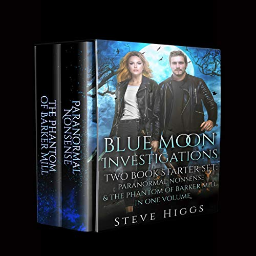Blue Moon Investigations Two Book Starter Set Audiobook By Steve Higgs cover art