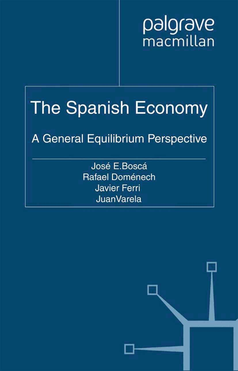 The Spanish Economy: A General Equilibrium Perspective
