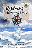 Captains Courageous : A Story of the Grand Banks: Captains Courageous - A Story of the Grand Banks by Rudyard Kipling with classic illustrations , annotated. (English Edition)