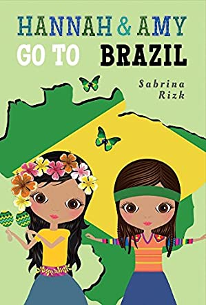 Hannah & Amy Go to Brazil