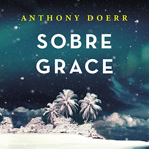 Sobre Grace [About Grace] audiobook cover art