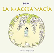 La maceta vacia / The Empty Pot (Universal Folktales) (Spanish Edition)
