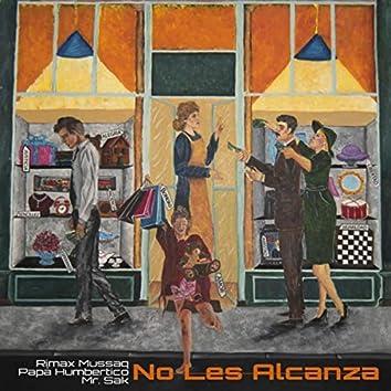 No Les Alcanza (feat. Papá Humbertico)