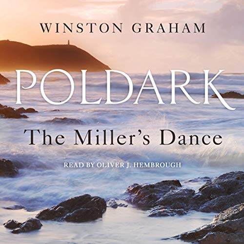 The Miller's Dance Audiobook By Winston Graham cover art