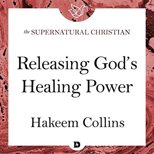 Releasing God's Healing Power Titelbild
