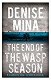 The End of the Wasp Season (Alex Morrow 2)