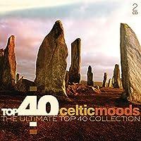 Top 40 - Celtic Moods