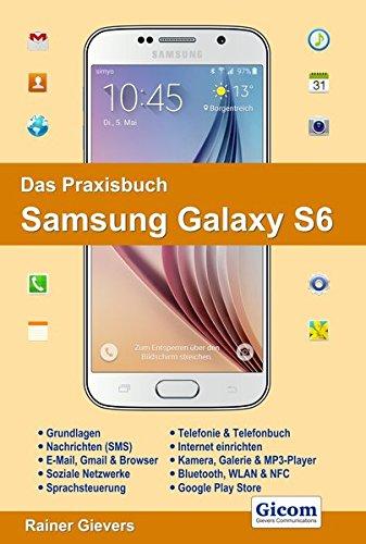 Das Praxisbuch Samsung Galaxy S6