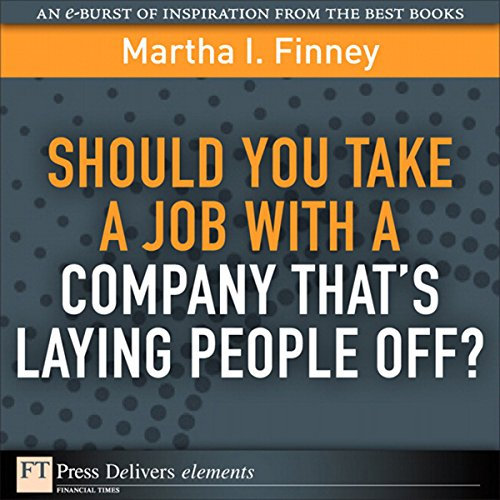 Should You Take a Job with a Company That's Laying People Off? audiobook cover art