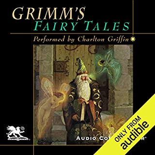 Grimm's Fairy Tales                   By:                                                                                                                                 Jacob Grimm,                                                                                        Wilhelm Grimm                               Narrated by:                                                                                                                                 Charlton Griffin                      Length: 13 hrs and 35 mins     51 ratings     Overall 4.6