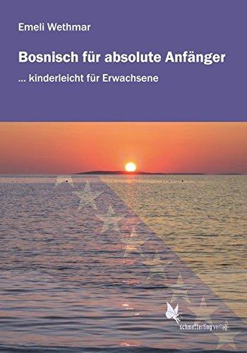 Bosnisch für absolute Anfänger: Audio-CD