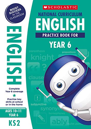 English practice book for ages 10-11 (Year 6). Perfect for Home Learning. (100 Practice Activities)