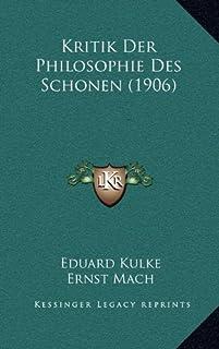 Kritik Der Philosophie Des Schonen (1906)