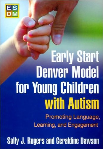 Early Start Denver Model for Young Children with Autism (text only) 1st (First) edition by S. J. Rog