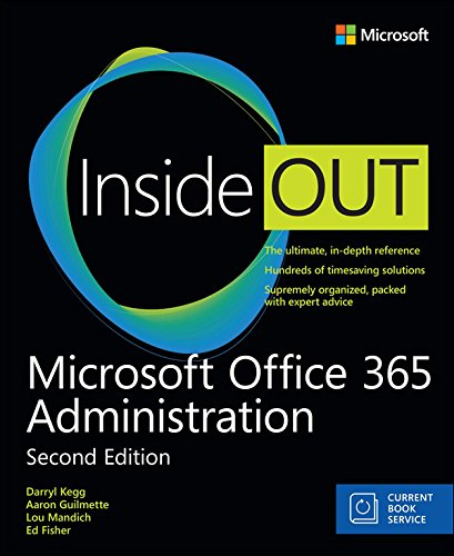 Microsoft Office 365 Administration Inside Out (Includes Current Book Service) (English Edition)