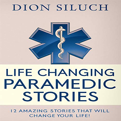 Life Changing Paramedic Stories audiobook cover art