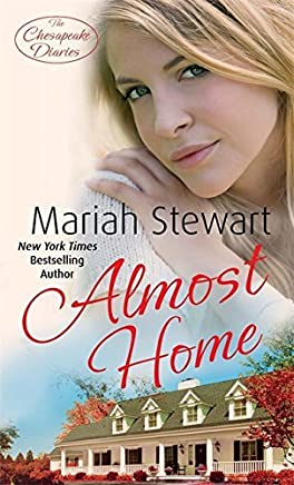 Almost Home: Number 3 in series (Chesapeake Diaries) by Mariah Stewart (2012-09-06)