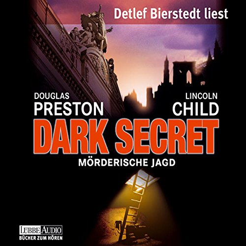 Dark Secret: Mörderische Jagd (Pendergast 6) audiobook cover art