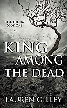 King Among the Dead (Hell Theory Book 1) Review