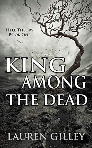 King Among the Dead (Hell Theory Book 1)