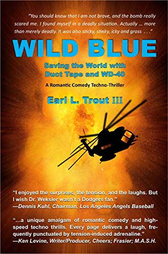 Wild Blue: Saving the World with Duct Tape and WD-40 (English Edition)