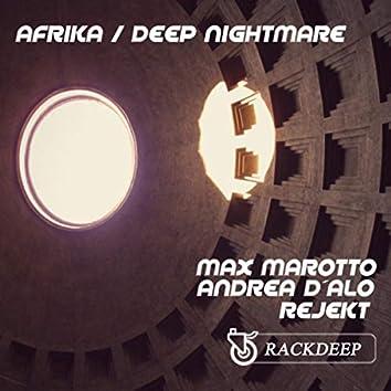 Afrika / Deep Nightmare