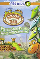 Dinosaur Train: Pteranodon Family World Tour Advt [DVD]