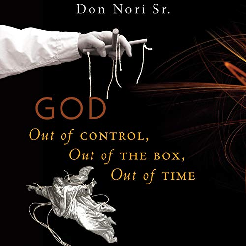 God: Out of Control, Out of the Box, Out of Time cover art