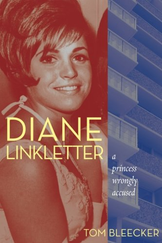 Diane Linkletter: A Princess Wrongly Accused