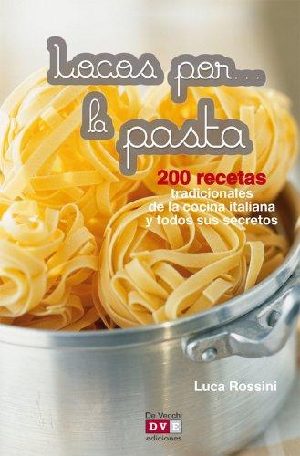 Locos por... la pasta (Spanish Edition)