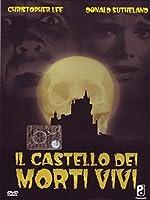 Il Castello Dei Morti Vivi [Italian Edition]