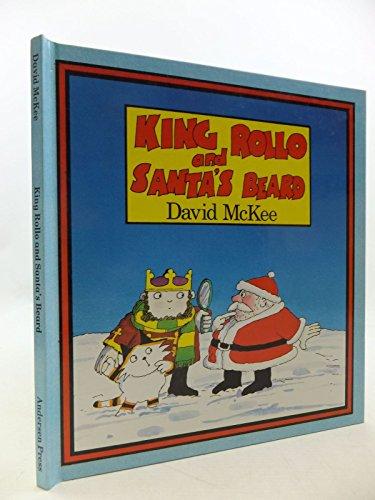 King Rollo and Santa's Beard