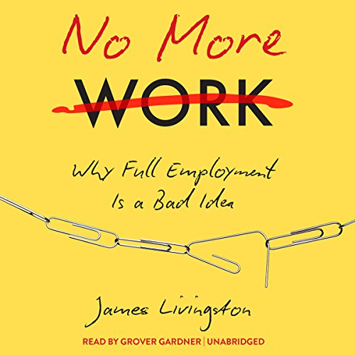 No More Work audiobook cover art