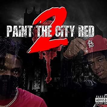 Paint The City Red 2