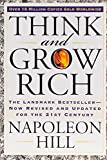 Think and Grow Rich: The Landmark Bestseller Now...