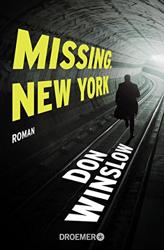 Missing. New York: Roman (Frank-Decker-Reihe, Band 1)