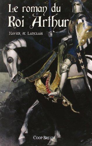Le livre Le roman du roi Arthur