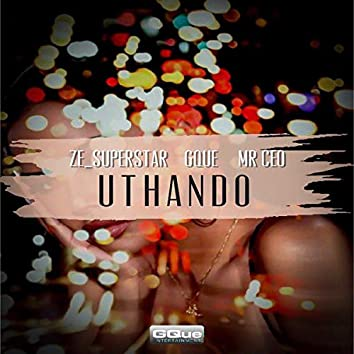Uthando (feat. Gque & Mr CEO)