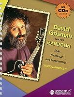 David Grisman Teaches Mandolin: Style, Technique and Musicianship