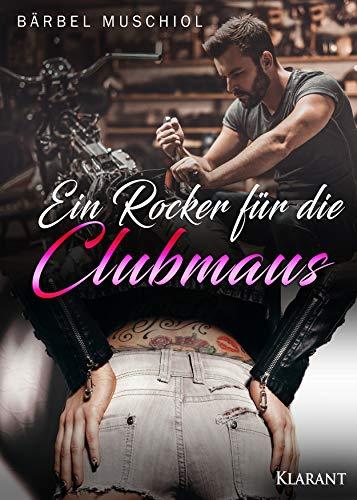 Ein Rocker für die Clubmaus (Night Riders Rockerclub 4)