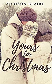Yours for Christmas: A Holiday Romance Novella (You and Me Christian Romances Book 1)