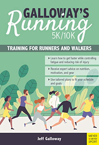 Galloway's 5K / 10K Running: Training for Runners and Walkers (English Edition)