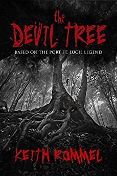 The Devil Tree by [Keith Rommel]