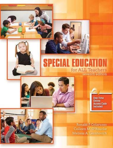 Compare Textbook Prices for Special Education for All Teachers 7 Edition ISBN 9781524999100 by Colarussom, Ronald P.,O'Rourke, Colleen M.,Hughes & Assoc. Consulting Firm Inc.,Leontovich, Melissa