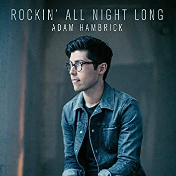 Rockin' All Night Long