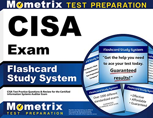 CISA Exam Flashcard Study System: CISA Test Practice Questions & Review for the Certified Information Systems Auditor Exam (Cards)